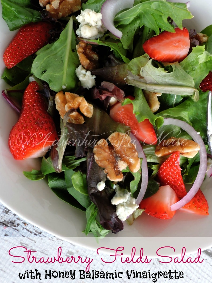 Strawberry Fields Salad with   Honey Balsamic Vinaigrette