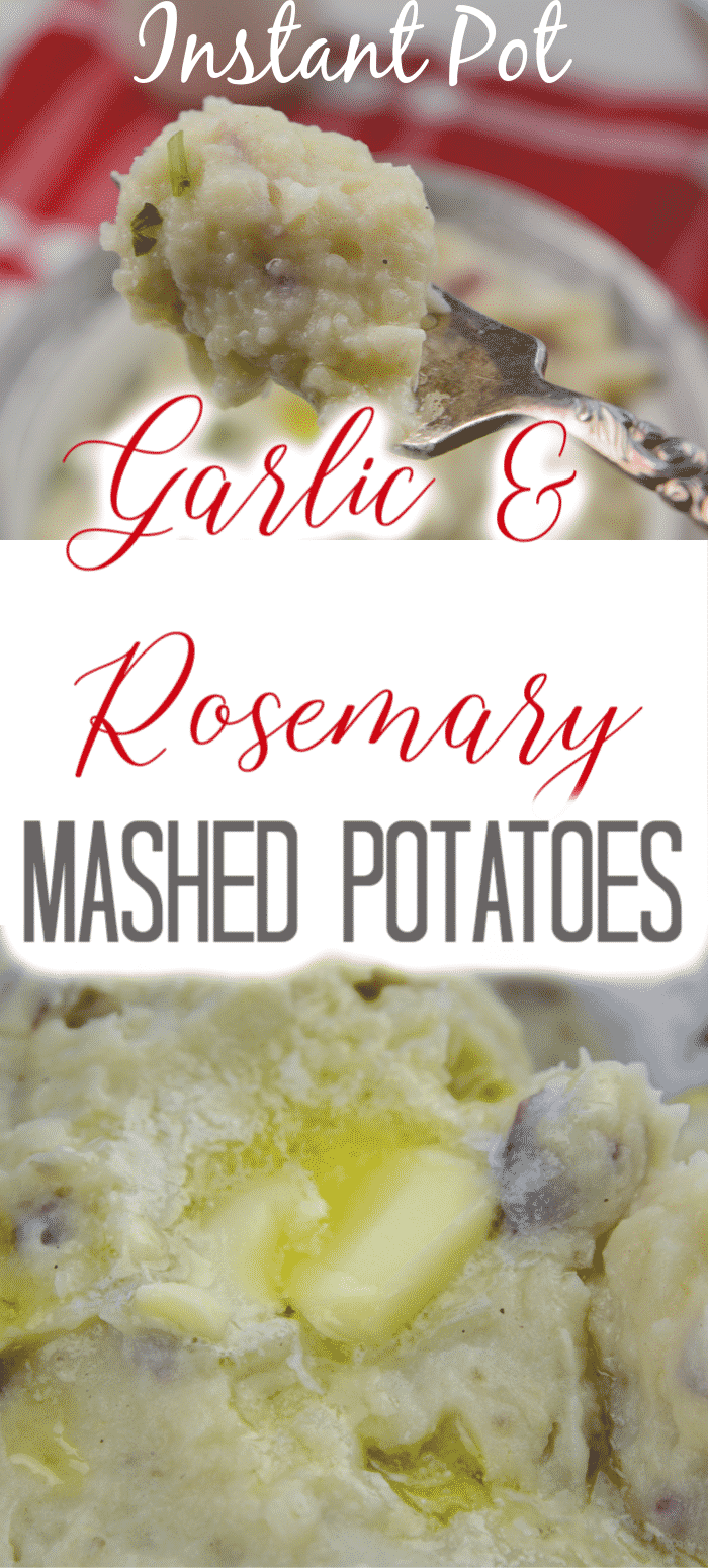 Garlic and Rosemary Instant Pot Mashed Potatoes