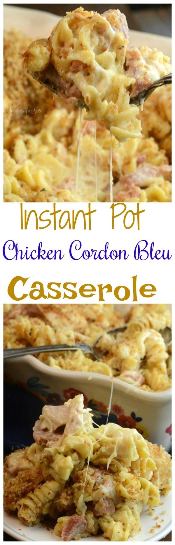 Instant Pot Chicken Cordon Bleu Casserole