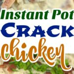 Instant Pot Crack Chicken Recipe