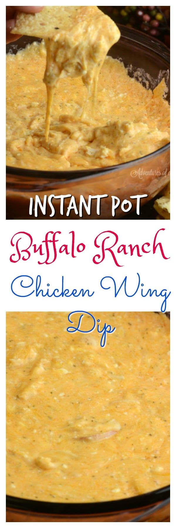 Buffalo Ranch chicken Wing Dip, Instant Pot Dip, Instant Pot Chicken Wing Dip