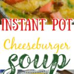 Instant pot cheeseburger soup