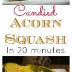 Instant Pot Candied Acorn Squash