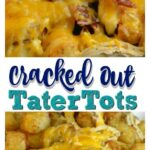 Cracked out Tatertots and Instant Pot Ranch Chicken