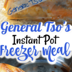 General Tso's Instant Pot Freezer Meal