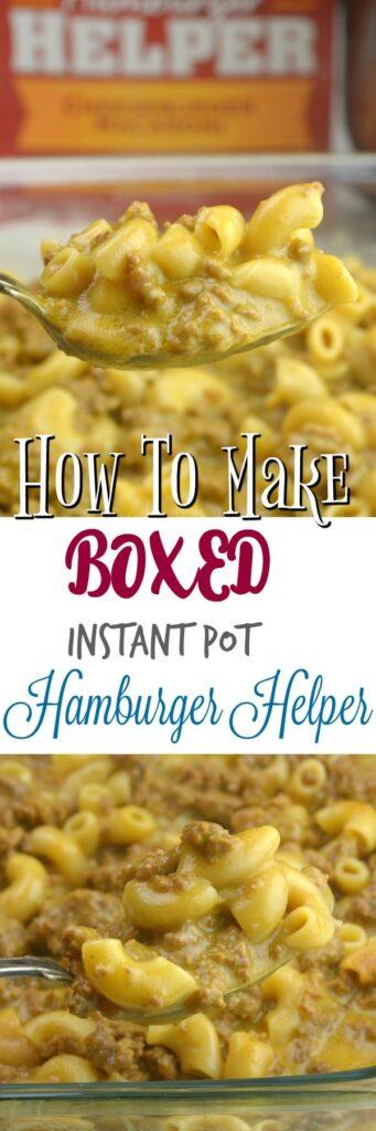 How To make Boxed Instant Pot Hamburger Helper