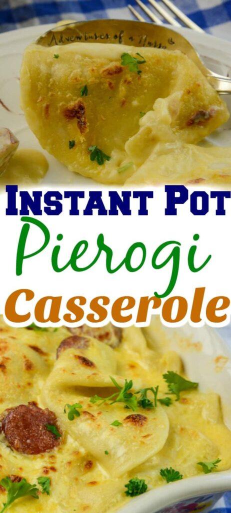 Instant Pot Pierogi Casserole