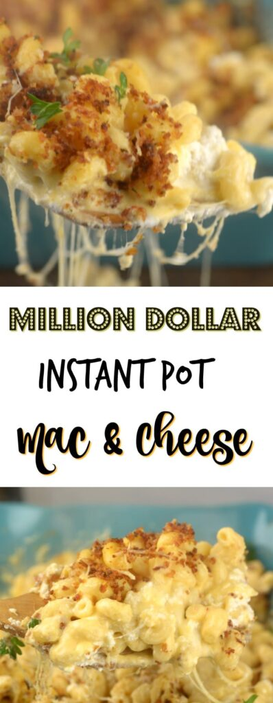 Instant Pot Million Dollar Mac N Cheese