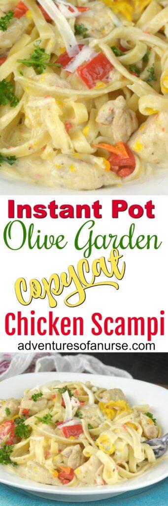 IInstant Pot Olive Garden CopyCat Chicken Scampi