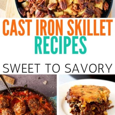 Cast Iron Skillet Recipes To Enjoy Any Time of Day