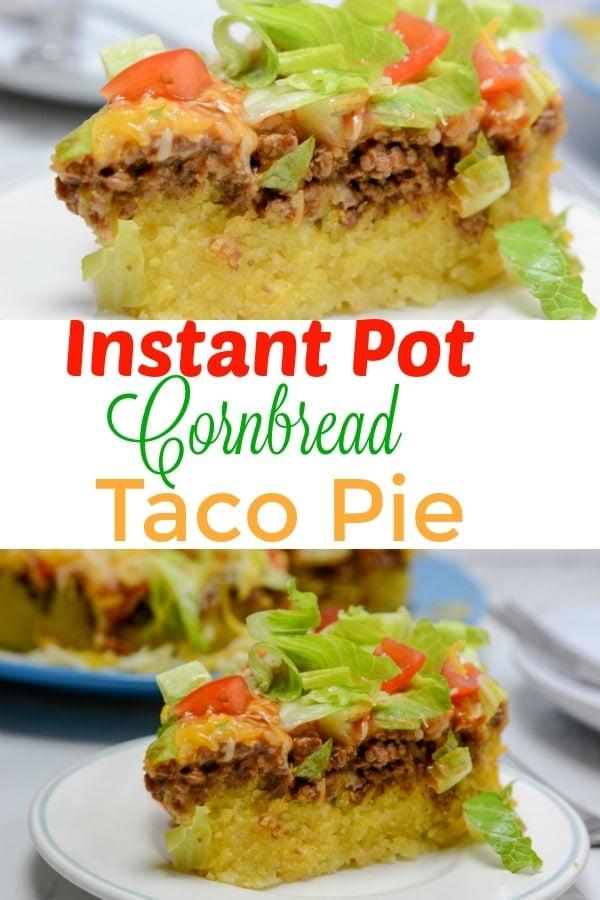 Instant Pot Cornbread Taco Pie
