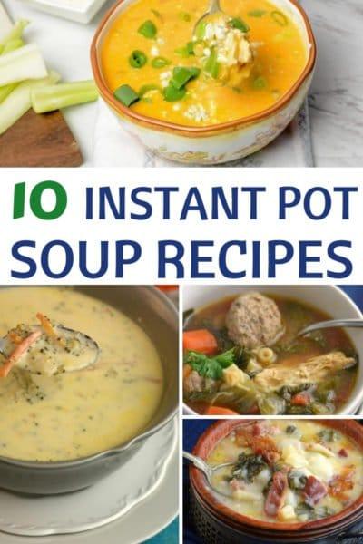 The Tastiest Instant Pot Soup Recipes