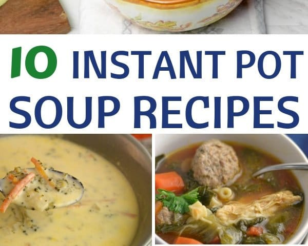 The Tastiest Instant Pot Soup Recipes