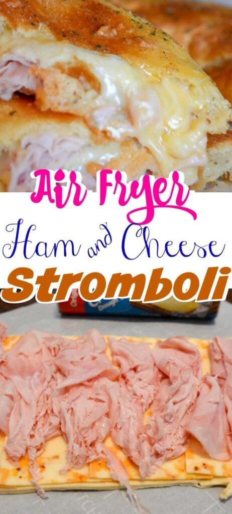 Air fryer ham and cheese stromboli