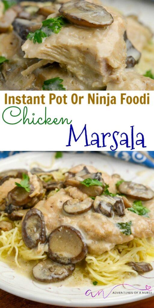 Chicken Marsala Instant Pot or Ninja Foodi