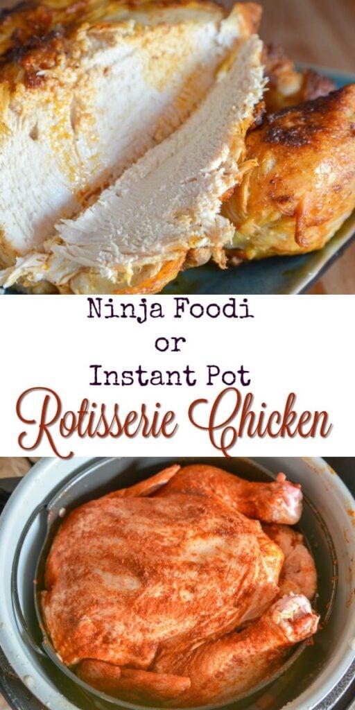 Instant Pot Ninja Foodi Rotisserie Chicken