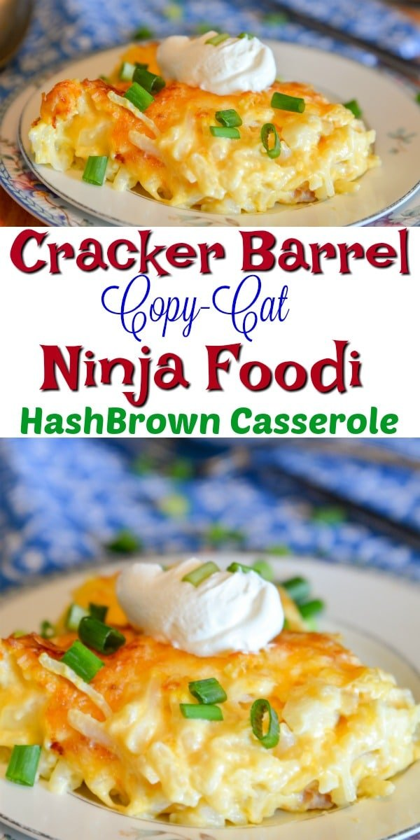 Cracker Barrel Copy Cat Hashbrown Casserole made in the Ninja Foodi