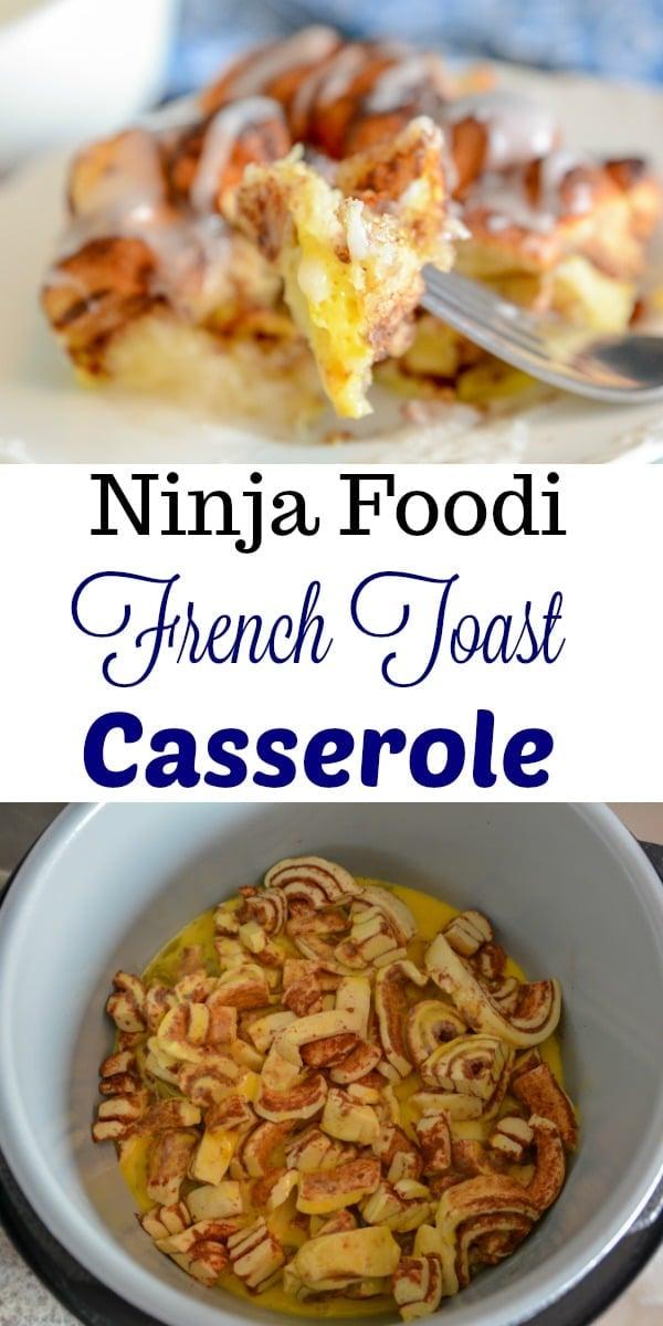 Ninja Foodi French Toast Casserole