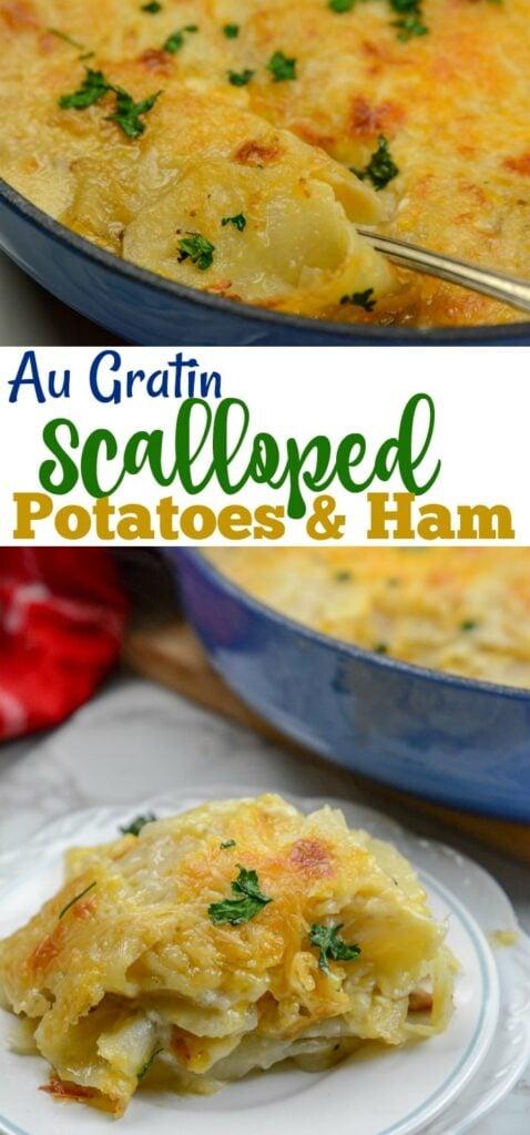 Easy Homemade Au Gratin Scalloped Potatoes and Ham