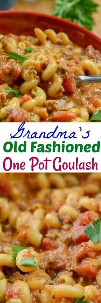 Grandma's Old Fashioned One Pot Goulash
