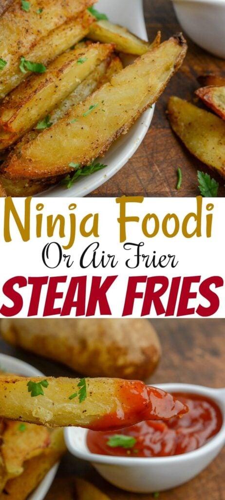 Ninja Foodi or Air Fryer Steak Fries