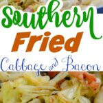 southern fried bacon and cabbage