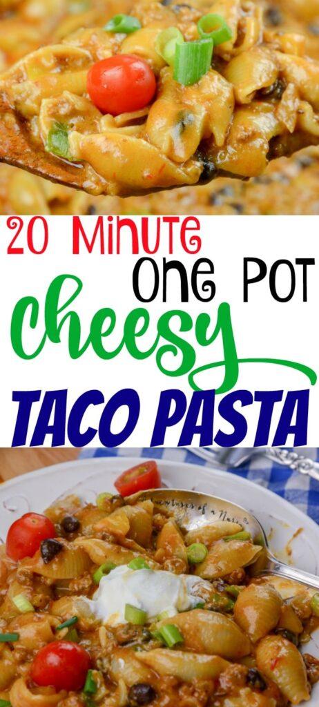One Pot Cheesy Taco Pasta