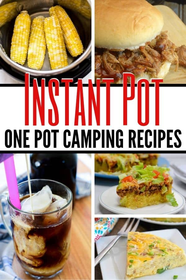 Instant Pot One Pot Camping Recipes