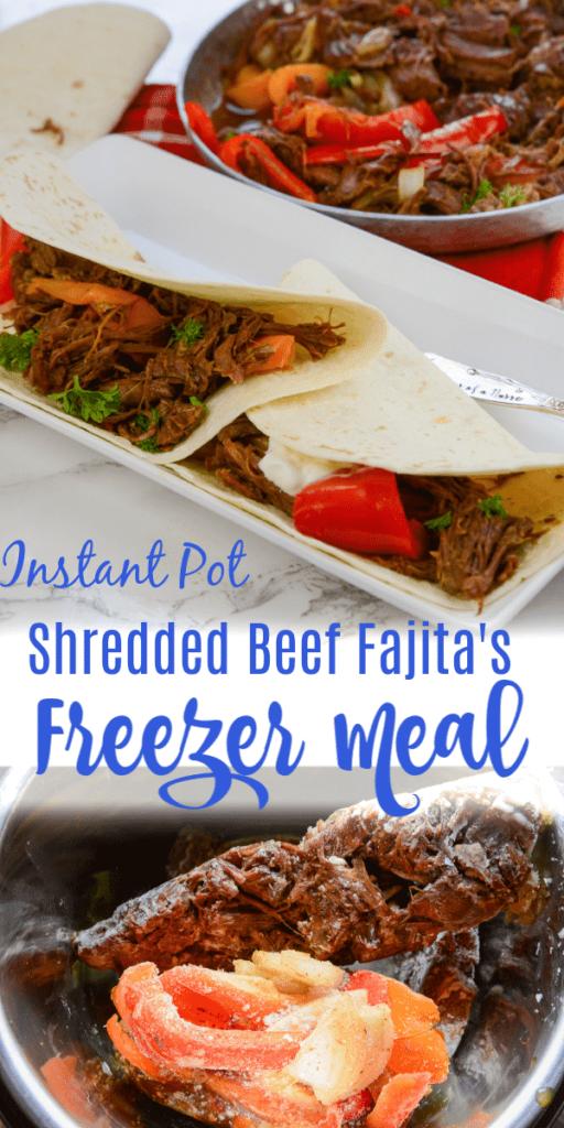 Instant Pot Shredded beef fajita freezer meal