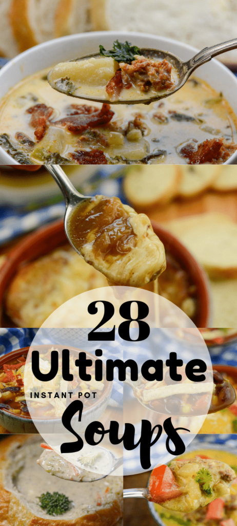 THE ULTIMATE INSTANT POT FALL SOUPS