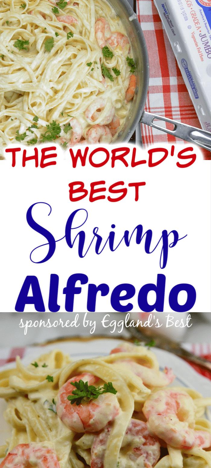 The World's Best Shrimp Alfredo
