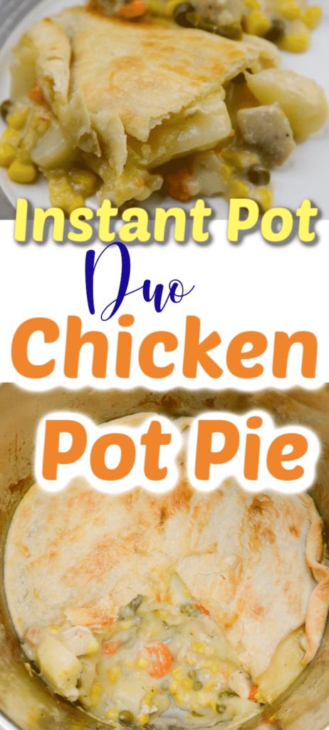 Instant Pot Duo Crisp Chicken Pot Pie