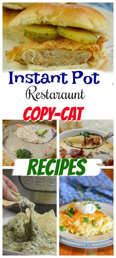 The Very Best Restaurant Instant Pot Copy Cat Recipes