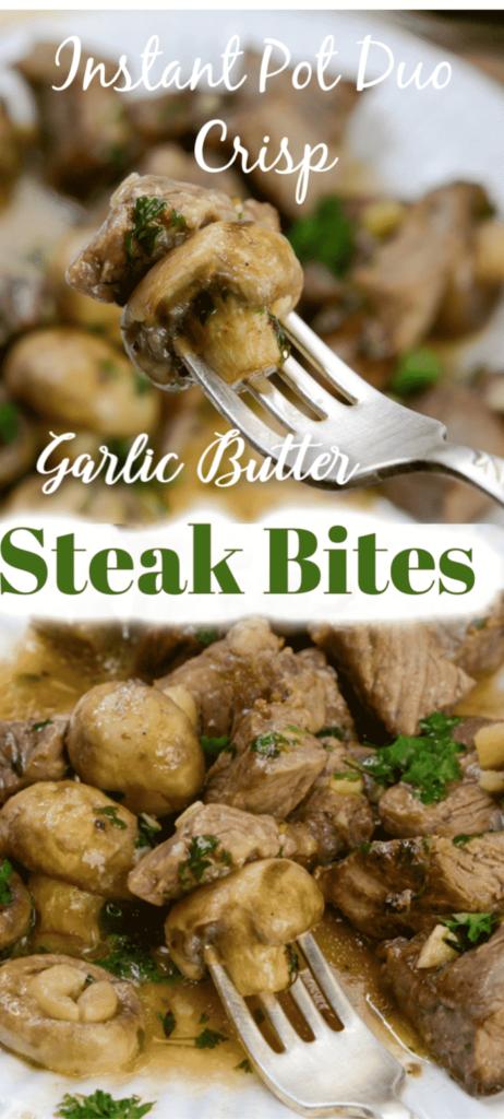 Instant Pot Duo Garlic Butter Steak bites with Mushroom