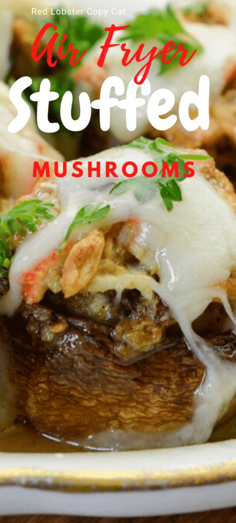 Copycat Red Lobster Air Fryer Stuffed Mushrooms