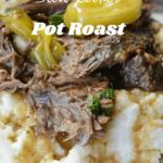 Mississippi Pot Roast Slow cooker