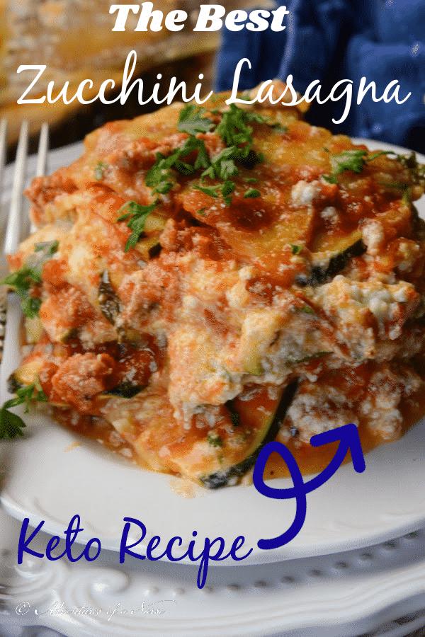 The Best Zucchini Lasagna Keto