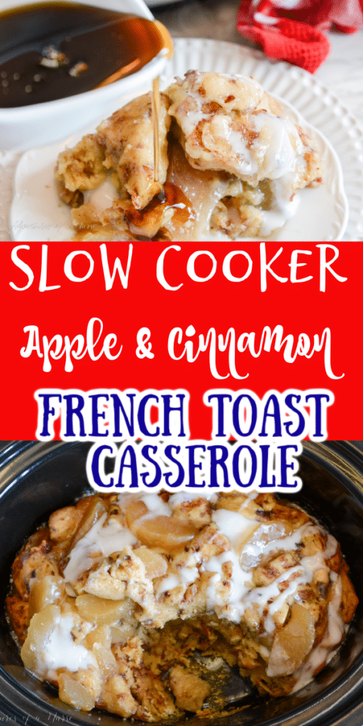 Apple and Cinnamon French Toast Casserole Slow Cooker