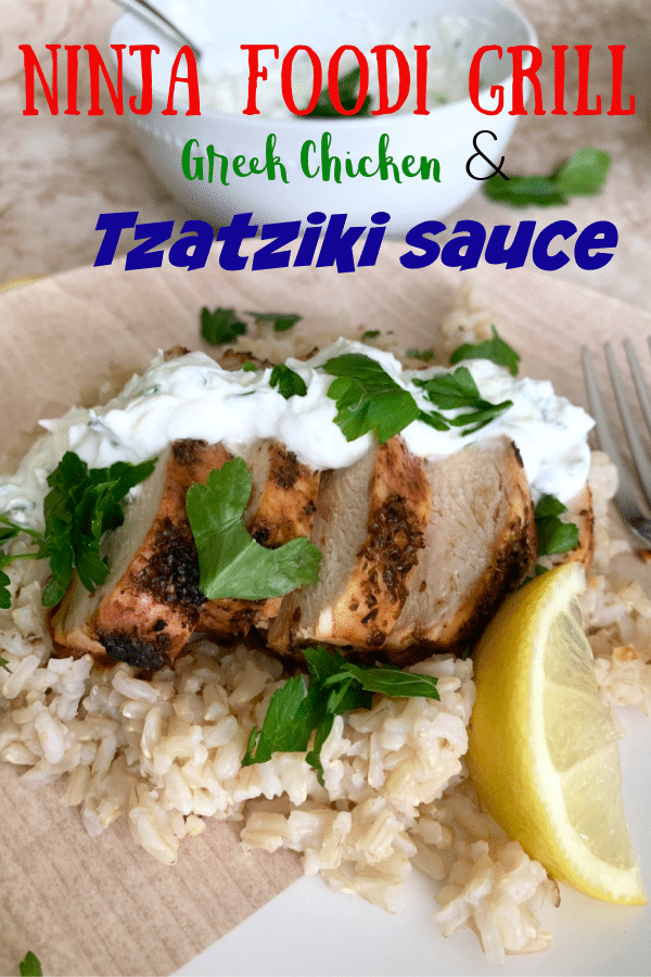 Ninja Foodi Grill Greek Chicken with Tzatziki sauce