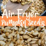 Air fryer roasted pumpkin seeds