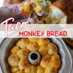 Taco Monkey Bread