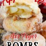 Air Fryer Apple Pie Bomb