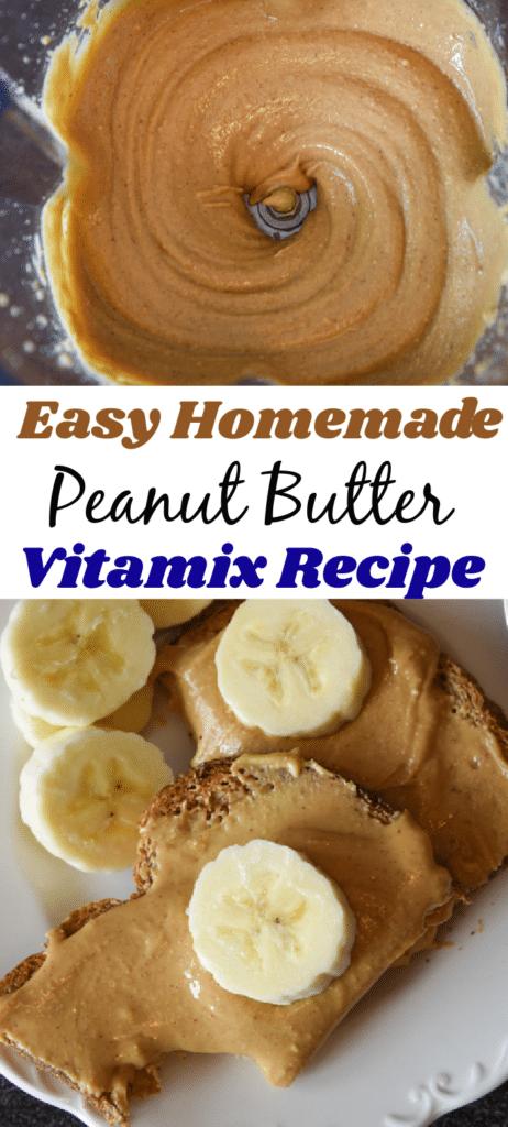 Easy Homemade peanut butter in vitamix
