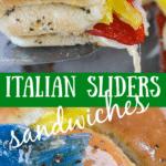 Italian Slider Sandwiches