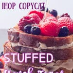 Ihop stuffed french toast