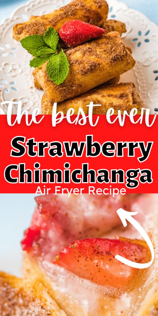 Air Fryer Strawberry Chimichanga